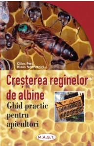 Cresterea reginelor de albine - Ghid practic pentru apicultori