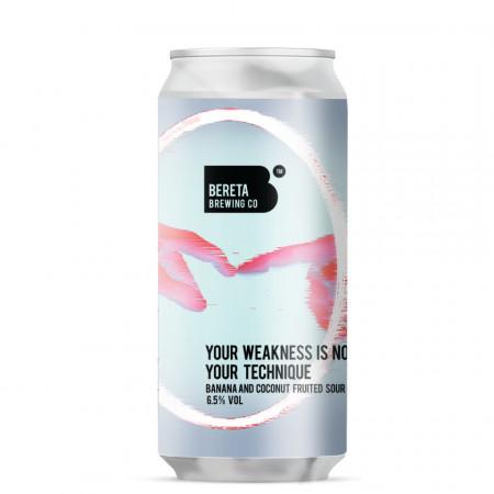 BERETA - Your Weakness Is Not Your Technique