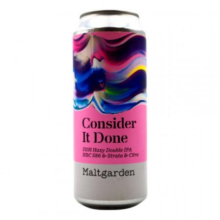 MALTGARDEN - CONSIDER IT DONE