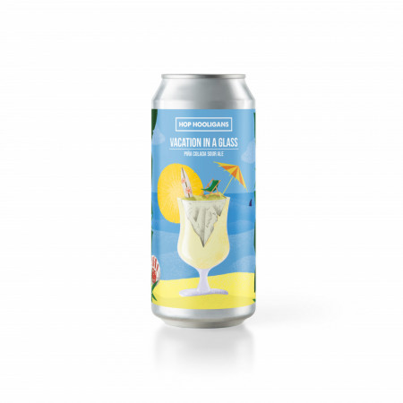 HOP HOOLIGANS - Vacation In A Glass