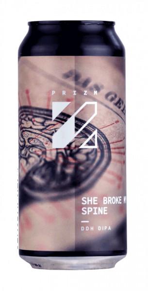 PRIZM - SHE BROKE MY SPINE