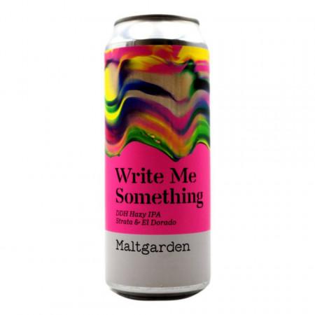 MALTGARDEN - WRITE ME SOMETHING