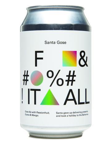 TO OL - Santa Gose F&#%! It All