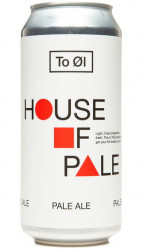 TO OL – House of Pale