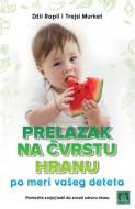 Prelazak na čvrstu hranu po meri vašeg deteta