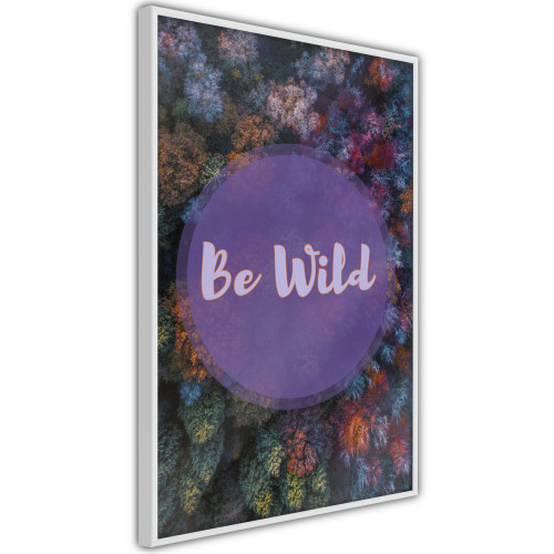 Poster - Find Wildness in Yourself