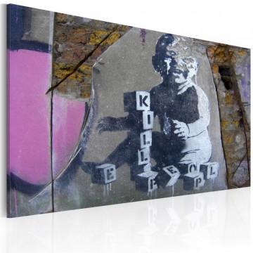 Tablou - Kill people baby (Banksy)