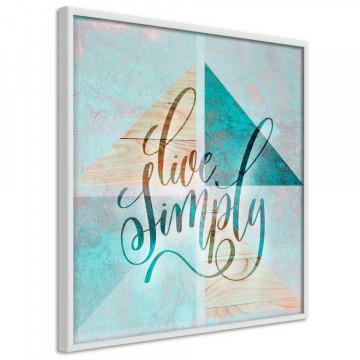Poster - Choose Simplicity (Square)
