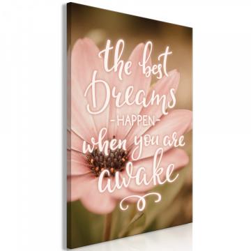 Tablou - The Best Dreams Happen When You Are Awake (1 Part) Vertical
