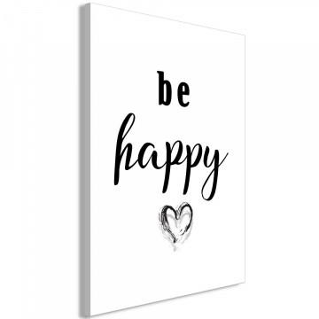 Tablou - Be Happy (1 Part) Vertical