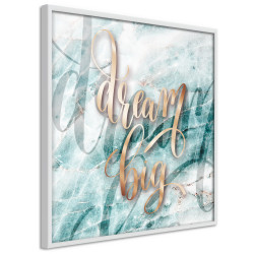 Poster - Have Big Dreams (Square)