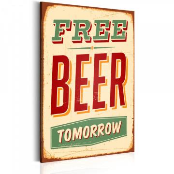 Tablou - Free Beer Tomorrow
