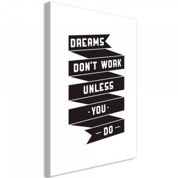Tablou - Dreams don't work (1 Part) Vertical