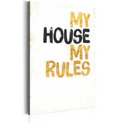 Tablou - My Home: My house, my rules