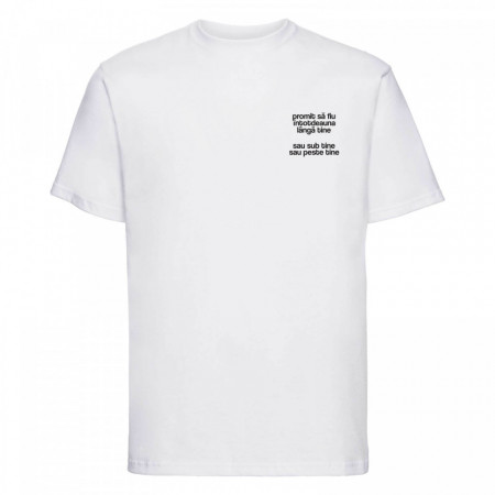 """tricou unisex """"promit să fiu lângă tine"""""""