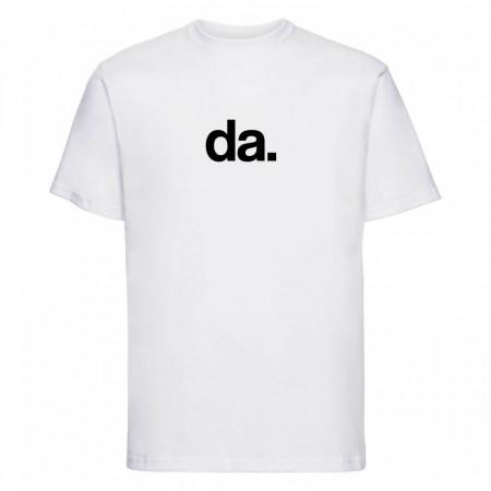 """tricou unisex """"da"""""""