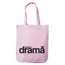 """sacoșă premium cu bretele lungi roz """"toată o dramă"""""""
