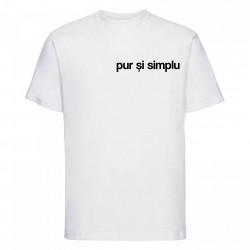 """tricou unisex """"pur și simplu"""""""