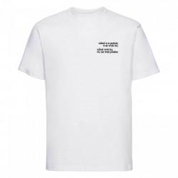 """tricou unisex alb """"când s-a putut"""""""