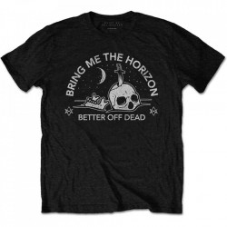 tricou unisex Bring Me The Horizon - Better off dead