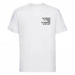 "tricou unisex alb ""te îmbraci și cobori"""