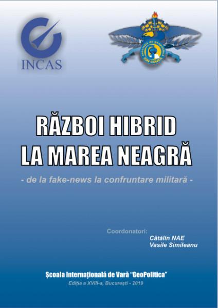 Război hibrid la Marea Neagră: de la fake-news la confruntare militară