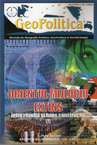 ORIENTUL MIJLOCIU EXTINS(I) – între revoltă și haos constructiv –