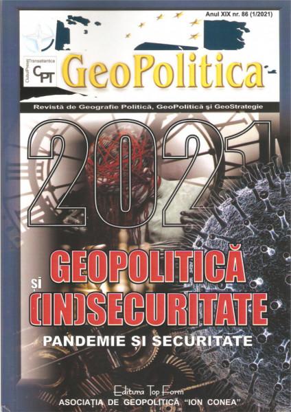 2021: GEOPOLITICĂ ŞI (IN)SECURITATE – (I) PANDEMIE ŞI SECURITATE