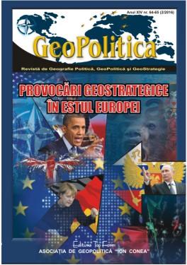 PROVOCĂRI GEOSTRATEGICE ÎN ESTUL EUROPEI