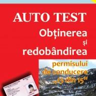 Carte legislatie rutiera - AUTO TEST - Obţinerea şi redobândirea permisului de conducere; 13 din 15