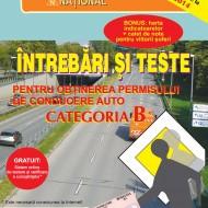 Carte legislatie rutiera - Întrebări şi teste pentru obţinerea permisului de conducere auto - categoria B