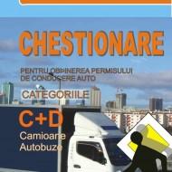 Carte legislatie rutiera - Chestionare pentru obţinerea permisului de conducere auto categoriile C+D