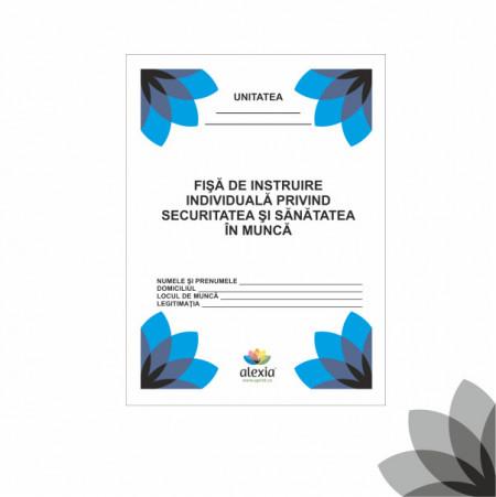 Fisa de instruire individuala privind securitatea si sanatatea In munca (color)