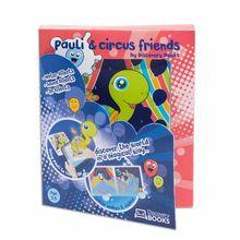 Pauli si prietenii de la circ