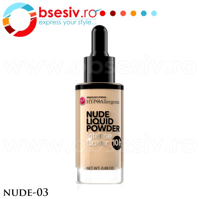 Fond De Ten HYPO Allergenic, Nude Liquid Powder 03, Bell Defines Beauty imagine produs