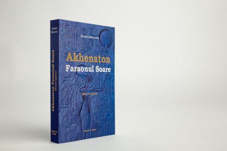 "Cartea ""Akhenaton Faraonul Soare"", Daniel Meurois"
