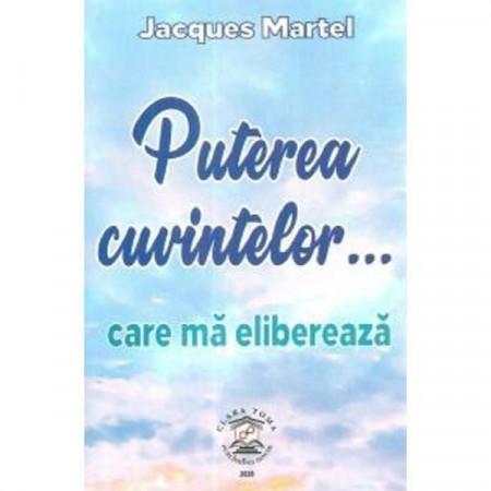"""Puterea cuvintelor"" - Jacques Martel"