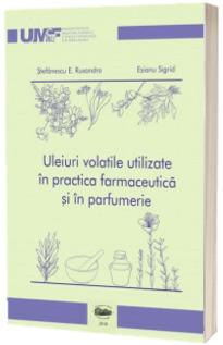 """,,Uleiuri volatile utilizate in practica farmaceutica si in parfumerie"""" (var. color)"""