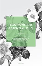 """Cartea """"Emotions & Essential Oils"""", editia a 7-a, limba engleza"""