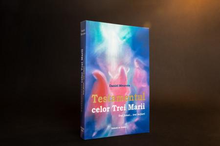 """Cartea """"Testamentul celor Trei Marii"""", Daniel Meurois"""