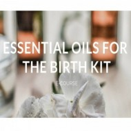 "Curs online ""Essential Oils for the Birth Kit"" cu Stephanie McBride"