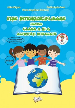 Fișe Interdisciplinare (Activități Integrate) - Clasa a III-a