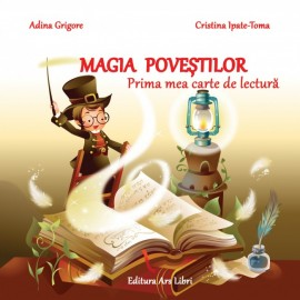Magia poveștilor - Prima mea carte de lectură