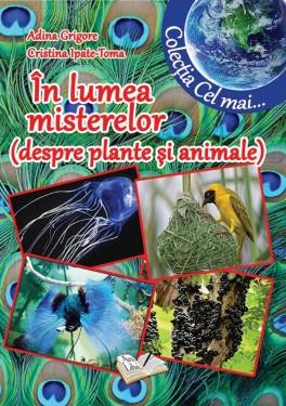 În lumea misterelor (despre plante și animale)