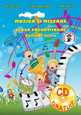 Muzică și mișcare, Clasa Pregătitoare - Caiet de lucru