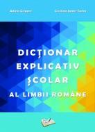 Dicționar Explicativ Școlar al Limbii Române