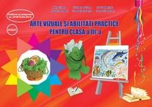 Arte vizuale și abilități practice, Clasa a III-a