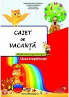 CAIET PENTRU VACANTA - CLASA PREGĂTITOARE