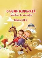 O Lume Minunată (lecturi de vacanță) - Clasa a II-a
