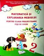 Matematică și explorarea mediului pentru clasa pregătitoare-Fișe de lucru